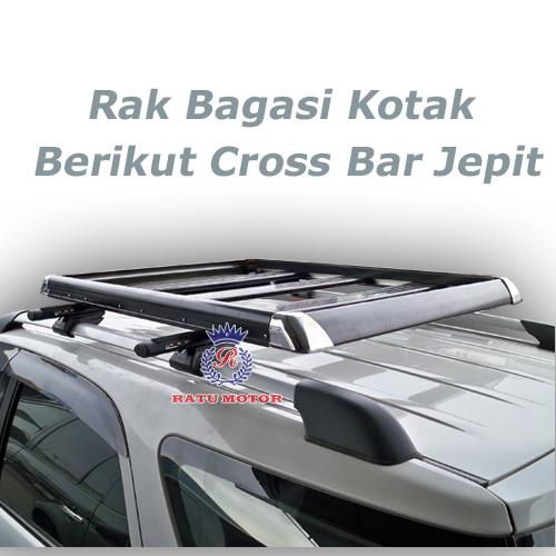 RAK BAGASI KOTAK Hitam + Cross Bar Jepit ke RoofRail