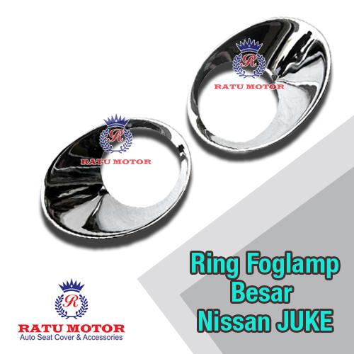 Ring Foglamp Besar Nissan JUKE