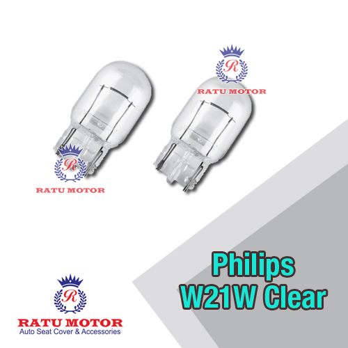 Bohlam PHILIPS W21W 12V Clear Tancap Besar Kaki 1 (@ 2 Pcs)