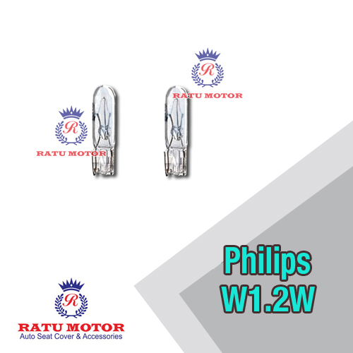 Bohlam PHILIPS W1,2W 12V Clear Tancap Mini (@ 2 Pcs)