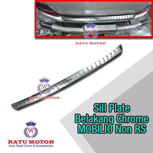 Sill Plate Belakang MOBILIO Non RS Plastik Chrome