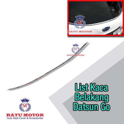 List Kaca Belakang Datsun GO+ Chrome
