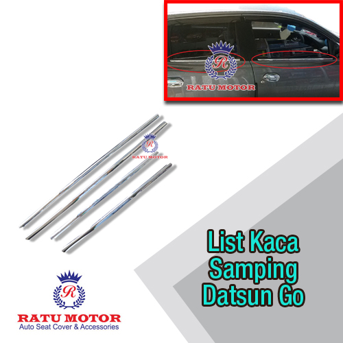 List Kaca Samping Datsun GO+ Chrome Tempel