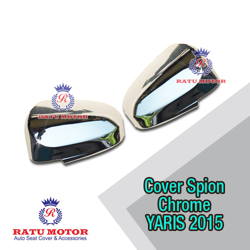 Cover Spion All New YARIS 2015 Chrome w/o Lamp