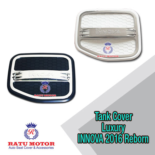 Tank Cover Luxury All New INNOVA 2016 Reborn
