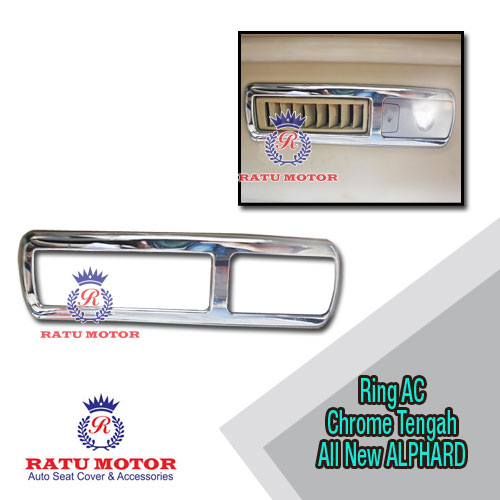Cover Outlet AC Middle All New ALPHARD 2016-2018 Chrome (2 pcs)
