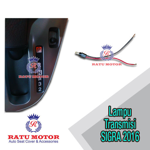 Lampu Transmisi Matic SIGRA 2016 (Indikator Jadi Nyala)