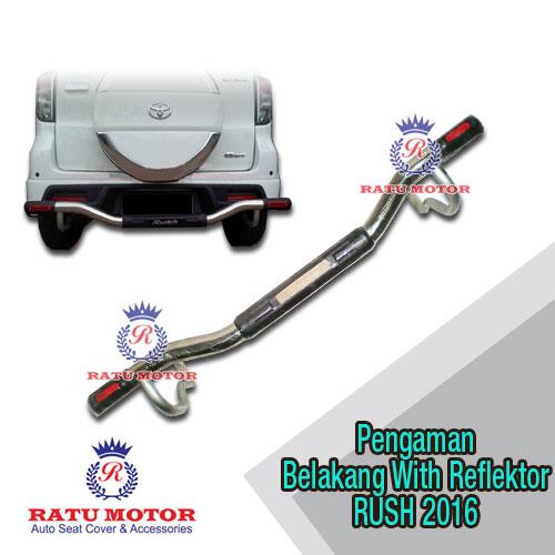 Pengaman Belakang RUSH 2006-2017 All Varian with Reflektor Samping