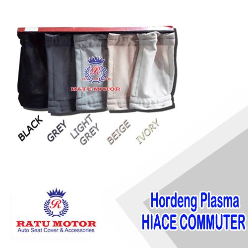 Hordeng Plasma HIACE COMMUTER 2015-2019 (Rel Tebal & Kokoh)