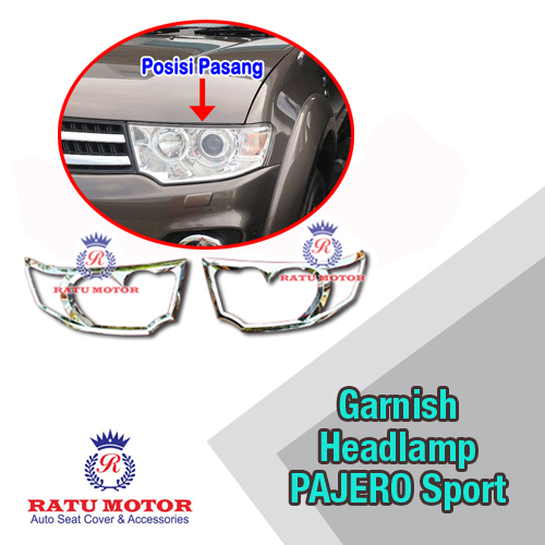 Garnish Headlamp PAJERO Sport 2014-2015 Chrome