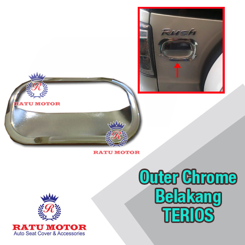 Outer Handle Belakang TERIOS 2006-2017 Chrome