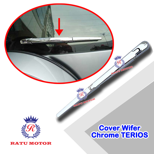 Cover Wiper Belakang TERIOS 2006-2017 Chrome