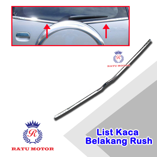 List Kaca Belakang RUSH 2005-2017 All Varian Chrome