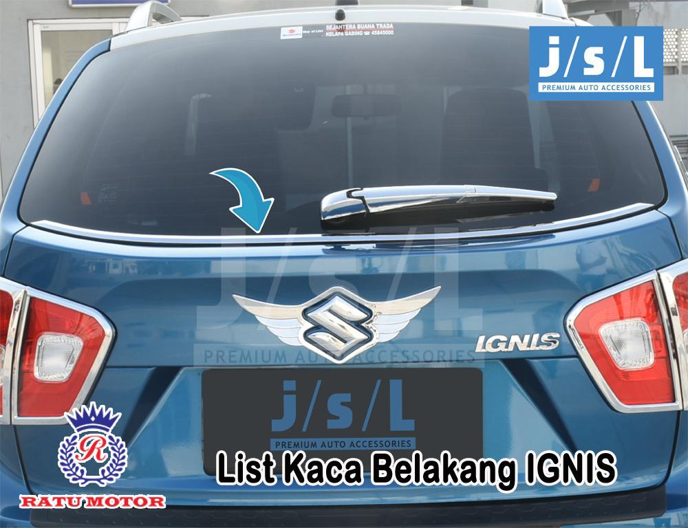 List Kaca Belakang Suzuki IGNIS 2017 Chrome