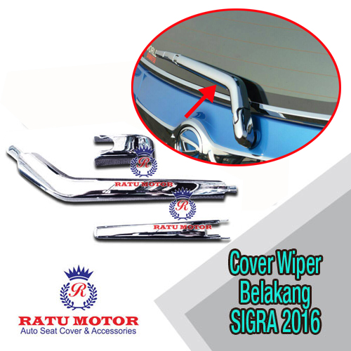 Cover Wiper Belakang SIGRA 2016 Chrome
