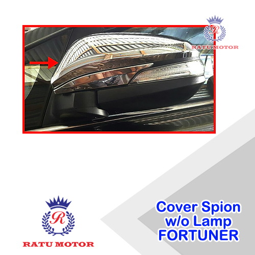 Cover Spion All New FORTUNER 2016-2017 w/o Lamp Chrome