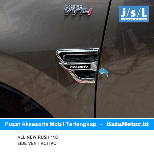 Side Vent All New RUSH 2018-2019 Model Activo